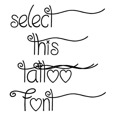 I Love What You Do Tattoo Font