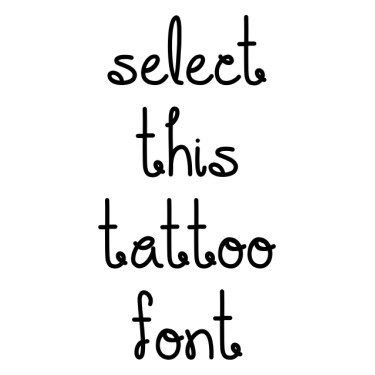 You Make Me Smile Tattoo Font