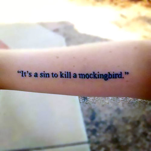 Mockingbird Quote Tattoo Idea