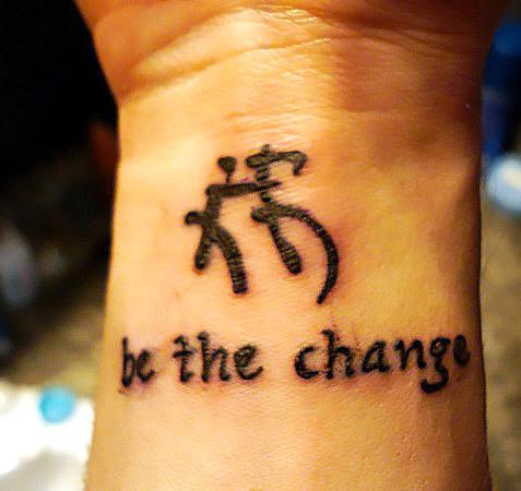 Be The Change Symbol Tattoo Idea