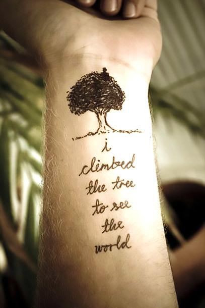 I Climbed The Tree To See The World Tattoo Idea