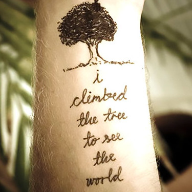 I Climbed The Tree To See The World Tattoo