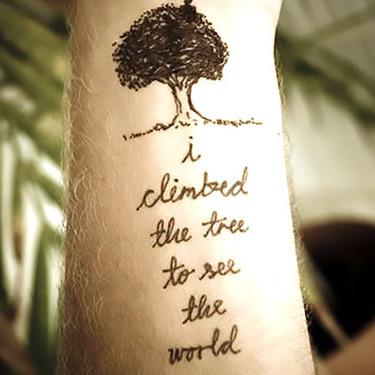 I Climbed The Tree To See The World Tattoo
