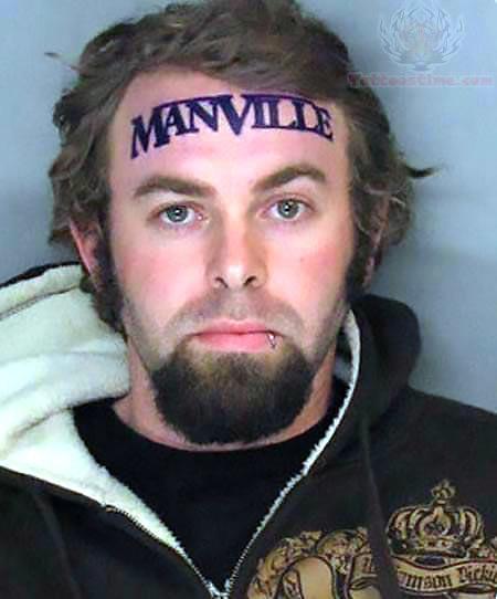 ManVille forehead Tattoo Idea