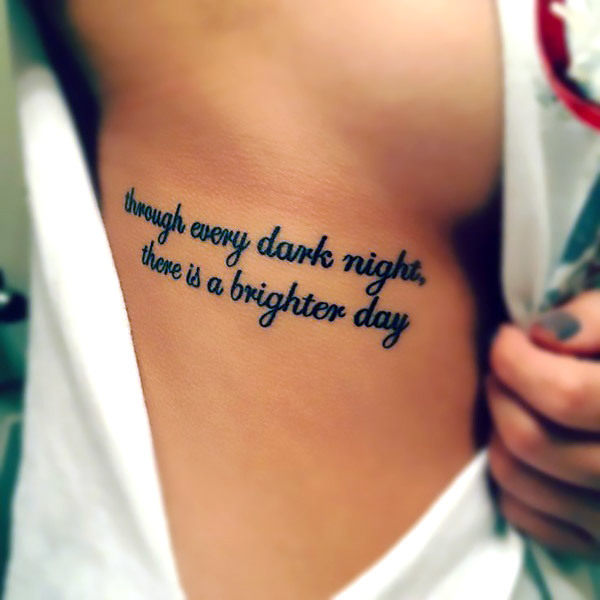 Through Every Dark Night Quote Tattoo Idea