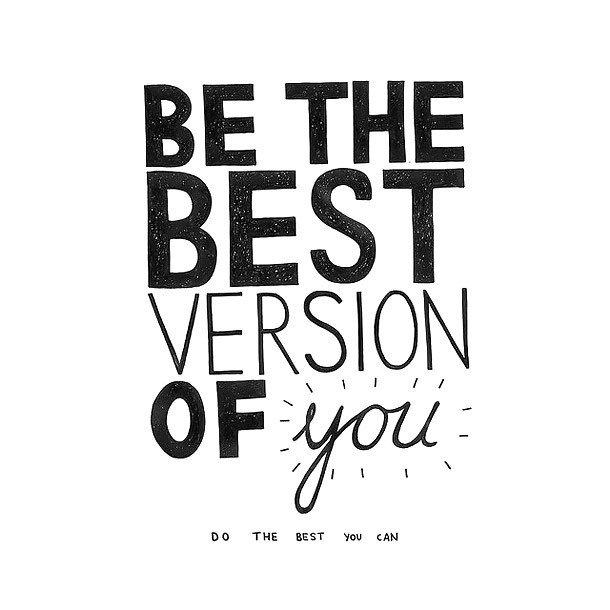 Be the Best Version of You Tattoo Design