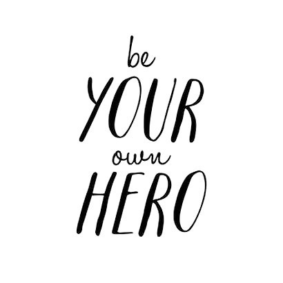 Be Your Own Hero Tattoo Design