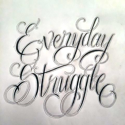 Everyday Struggle Tattoo Design
