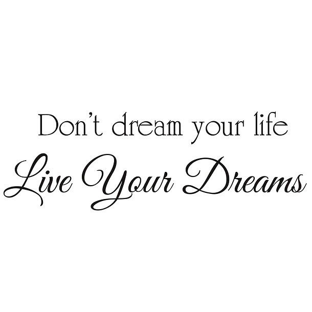 Live Your Dreams Quote Tattoo Design