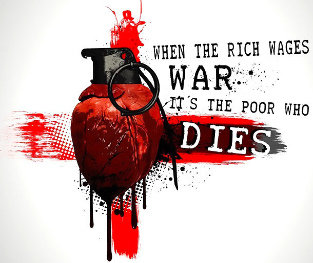 When The Rich Wages War Its The Poor Who Dies Tattoo Design