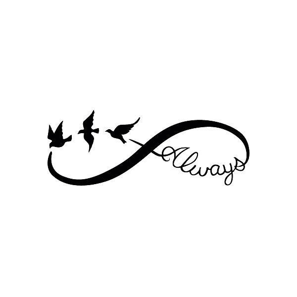 Always Infinity Tattoo Design
